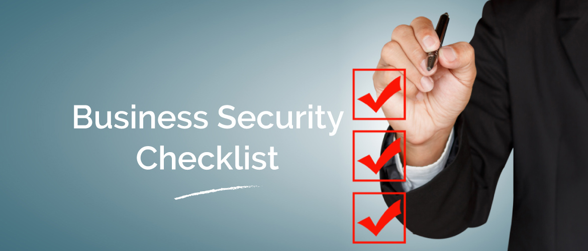 Business Security Checklist to Keep Your Business Premises Secure